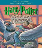 Harry Potter and the Prisoner of Azkaban [Audiobook, Unabridged] [CD]