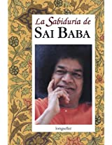 La Sabiduria De Sai Baba / The Knowledge of Sai Baba