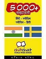 5000+ हिंदी - स्वीडिश स्वीडिश - हिंदी शब्दावली (दुनिया भर चिट चैट)