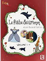 Le favole dei fratelli Grimm: Edizione illustrata (Italian Edition)