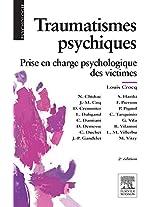 Traumatismes psychiques: Prise en charge psychologique des victimes