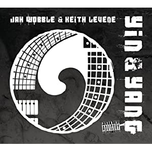 Jah Wobble And Keith Levene『Yin And Yang』