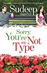 Sorry, Your'e Not My Type
