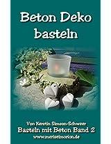 Deko aus Beton: Bastelanleitungen Sammelband (German Edition)