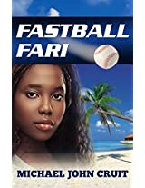 Fastball Fari: A Novel