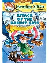 Attack of the Bandit Cats: 08 (Geronimo Stilton - 8)