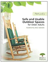 Access to Nature: Planning Outdoor Space for Aging: Safe and Usable Outdoor Spaces for Older Adults: Planning and Design Part 3