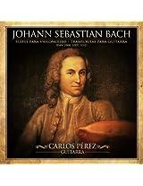 Johann Sebastian Bach: Cello Suites transcribed for Guitar