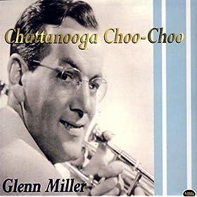 ♪Chattanooga Choo-Choo/Glenn Miller | 形式: MP3 ダウンロード