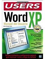 Microsoft Word XP : Manual del usuario: Manual del usuario (Manuales Users)