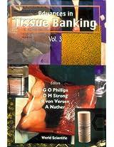 Advances in Tissue Banking: v. 3