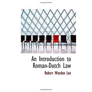 【クリックでお店のこの商品のページへ】An Introduction to Roman-Dutch Law [ペーパーバック]