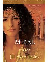 Mikal (eBoek): Sy is verlief op haar pa se grootste vyand. Watter prys sal sy moet betaal?