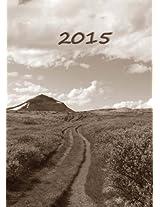2015: dicker Tagebuch Kalender - DER WEG - DIN A4 - 1 Tag pro Seite