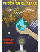 Fuego en el Altar: Verso apocalíptico (Spanish Edition)