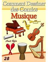 Livre de Dessin: Comment Dessiner des Comics - Musique (Apprendre Dessiner t. 28) (French Edition)
