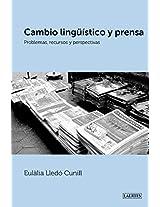 CAMBIO LINGÜÍSTICO Y PRENSA: Problemas, recursos y perspectivas (Spanish Edition)