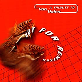 A Tribute To Van Halen : Hot for remixes