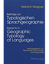Beitraege Zur Typologischen Sprachgeographie Essays to a Geographic Typology of Languages