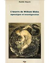 L'Oeuvre De William Blake - Apocalypse Et Transfiguration