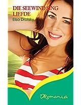 Die seewind sing liefde (Afrikaans Edition)