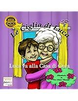 Luca Va alla Casa di Cura (Luca Lashes) (Italian Edition)