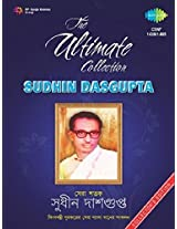 The Ultimate Collections: Sudhin Dasgupta