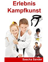 Erlebnis Kampfsport (German Edition)