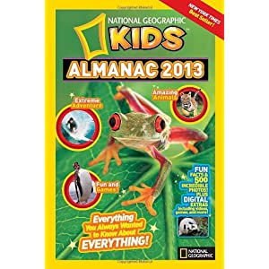National Geographic Kids Almanac 2013 (National Geographic Kids Almanac (Quality))