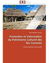 Protection Et Valorisation Du Patrimoine Culturel Des Iles Comores (Omn.Univ.Europ.)