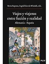 Viajes y viajeros, entre ficción y realidad: Alemania - España