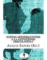 Nuevas aproximaciones a la antigüedad grecolatina 1