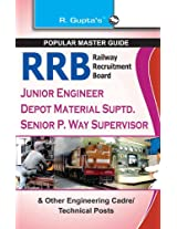 RRB - Jr Engineers/Depot Material Suptd etc. Exam Guide: Other Engineering Cadre/ Technical Posts (Popular Master Guide)