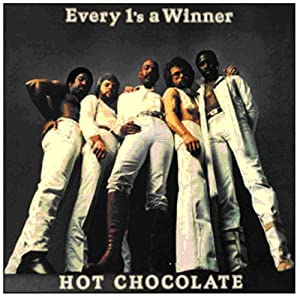 Every 1's A Winner The Very Best Of Hot Chocolate