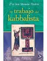 El trabajo del kabbalista / The Work of the Kabbalist