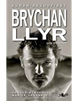 Brychan Llyr - Hunan-Anghofiant (Welsh Edition)