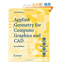 Applied Geometry for Computer Graphics and CAD (Springer Undergraduate Mathematics Series)