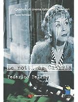 Quaderni DI Cinema Italiano: Le Notti DI Cabiria