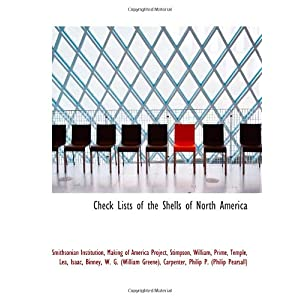 【クリックで詳細表示】Check Lists of the Shells of North America [Large Print]</span [ペーパーバック]