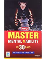 Master Mental Ability in 30 Days (Old Edition): For NTSE, NSO, NCO, IMO (Old Edition)