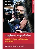Strijders van eigen bodem: Radicale en democratische moslims in Nederland
