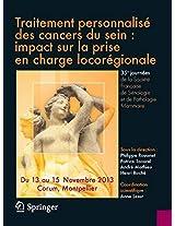 Traitement personnalisé des cancers du sein : impact sur la prise en charge loco-régionale: 35es Journées de la Société Française de Sénologie et de Pathologie Mammaire