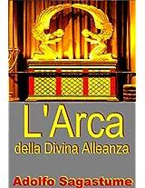 L'Arca della Divina Alleanza (Italian Edition)