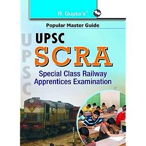 UPSC SCRA Special Class Railway Apprentices Examination (Popular Master Guide) (2015 Edition)