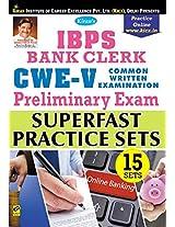 IBPS Bank Clerk Preliminary CWE - V Suparfast Practice Sets