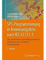 SPS-Programmierung in Anweisungsliste nach IEC 61131-3: Eine systematische und handlungsorientierte Einführung in die strukturierte Programmierung