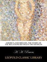 America and Britain, the story of the relations between two peoples