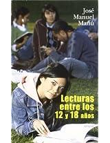 Lecturas entre los 12 y 18 anos/ Readings between 12 and 18 years Old (Yumelia Familia Y Educacion)