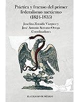 Práctica y fracaso del primer federalismo mexicano (1824-1835)