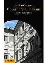 Governare gli italiani: Storia dello Stato (Collezione di testi e di studi)